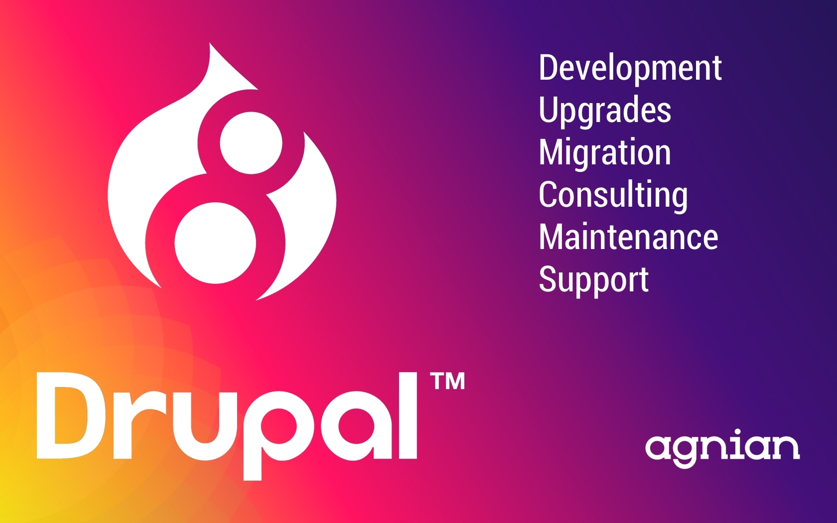 Agnian Drupal 8 Development, Consulting and Maintenance